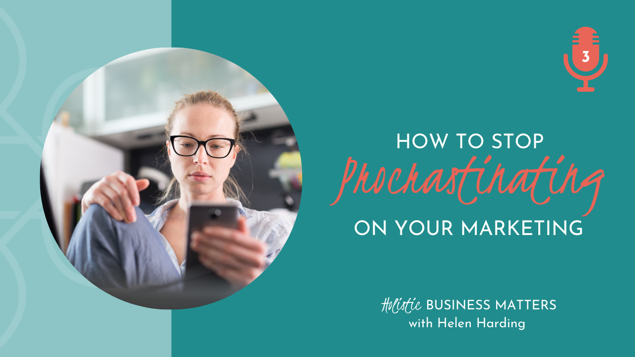 How to Stop Procrastinating on Your Marketing