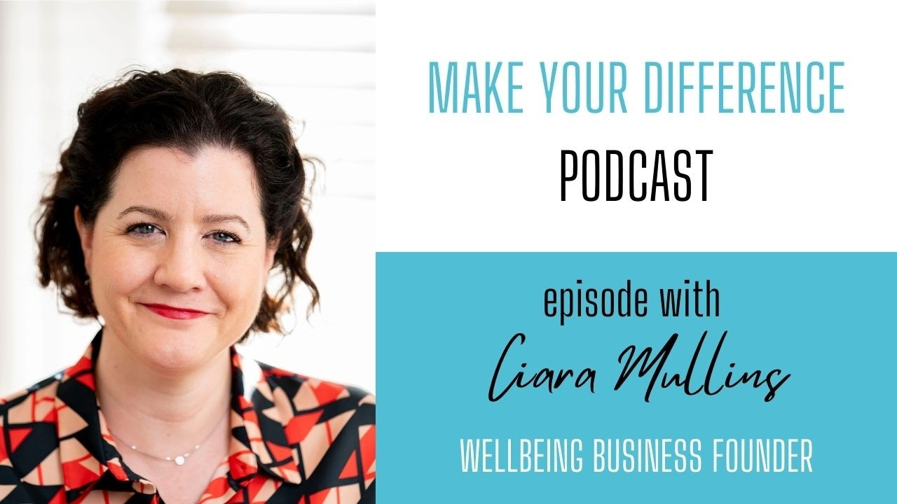 Podcast with Ciara Mullins