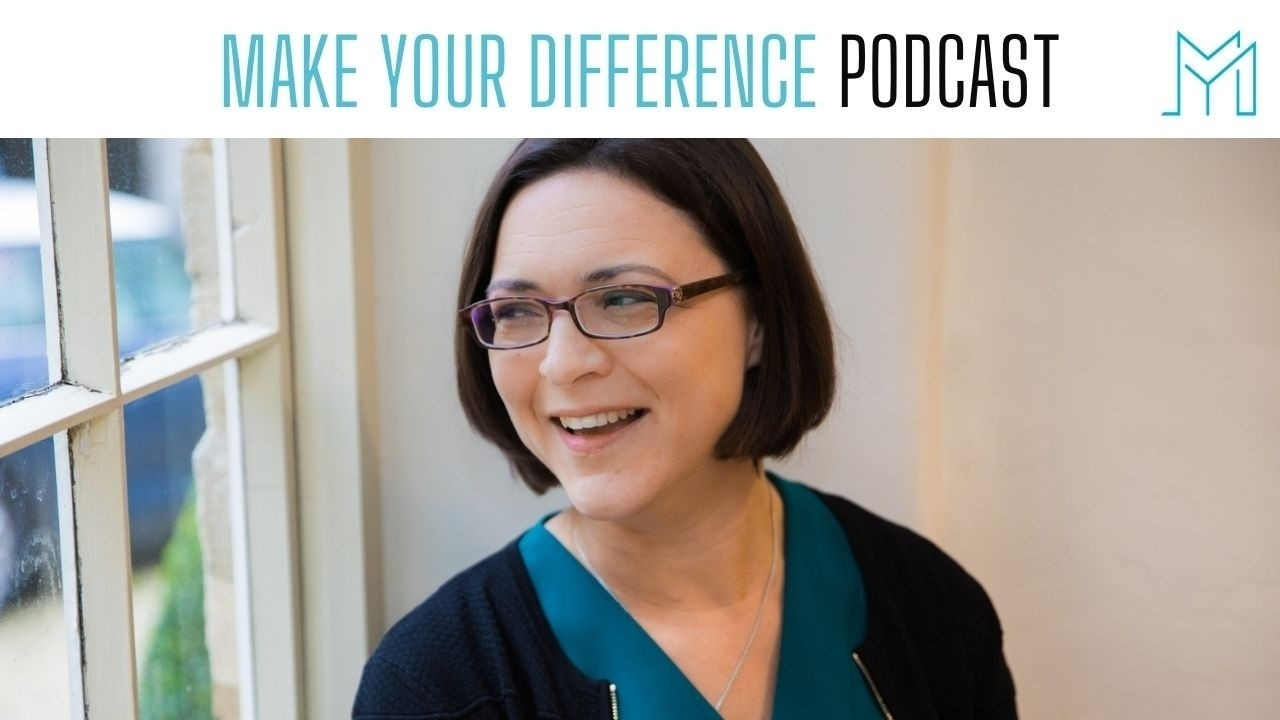 Make your difference podcast