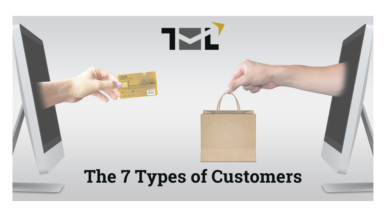The 7 Types of Customers