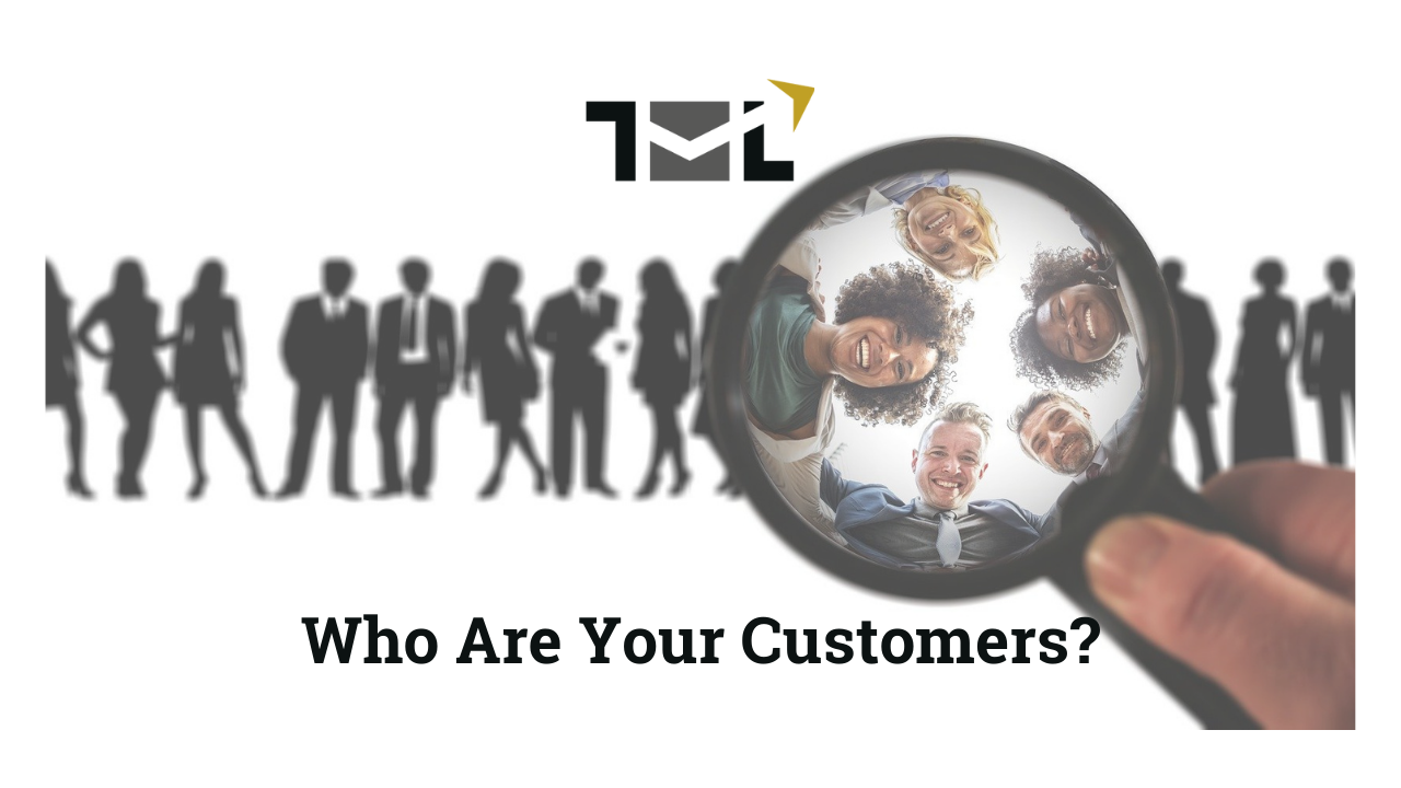 Who Are your Customers - The Marketing Leaders