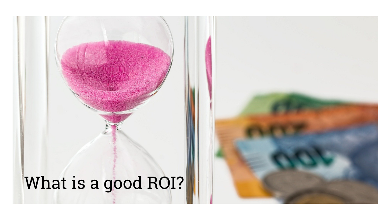 What is a good ROI - The Marketing Leaders