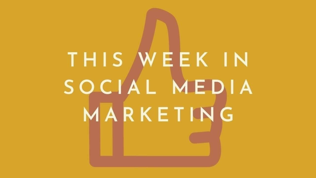 A graphic stating This Week in Social Media Marketing