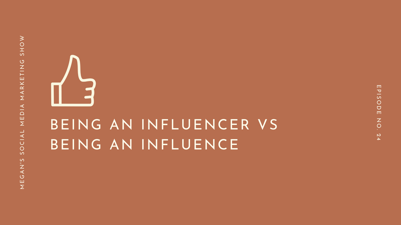 ep24 - Being an Influencer vs Being an Influence