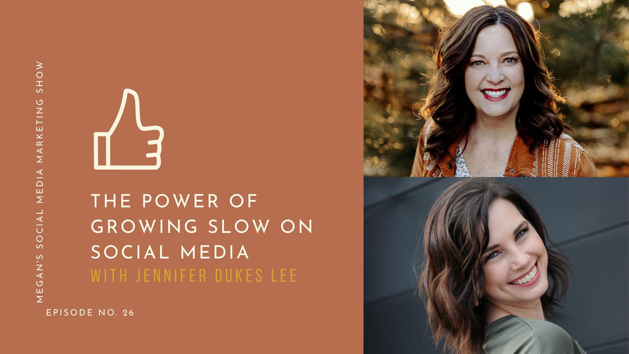 Megan's Social Media Marketing Show - ep26 - The Power of Growing Slow on Social Media