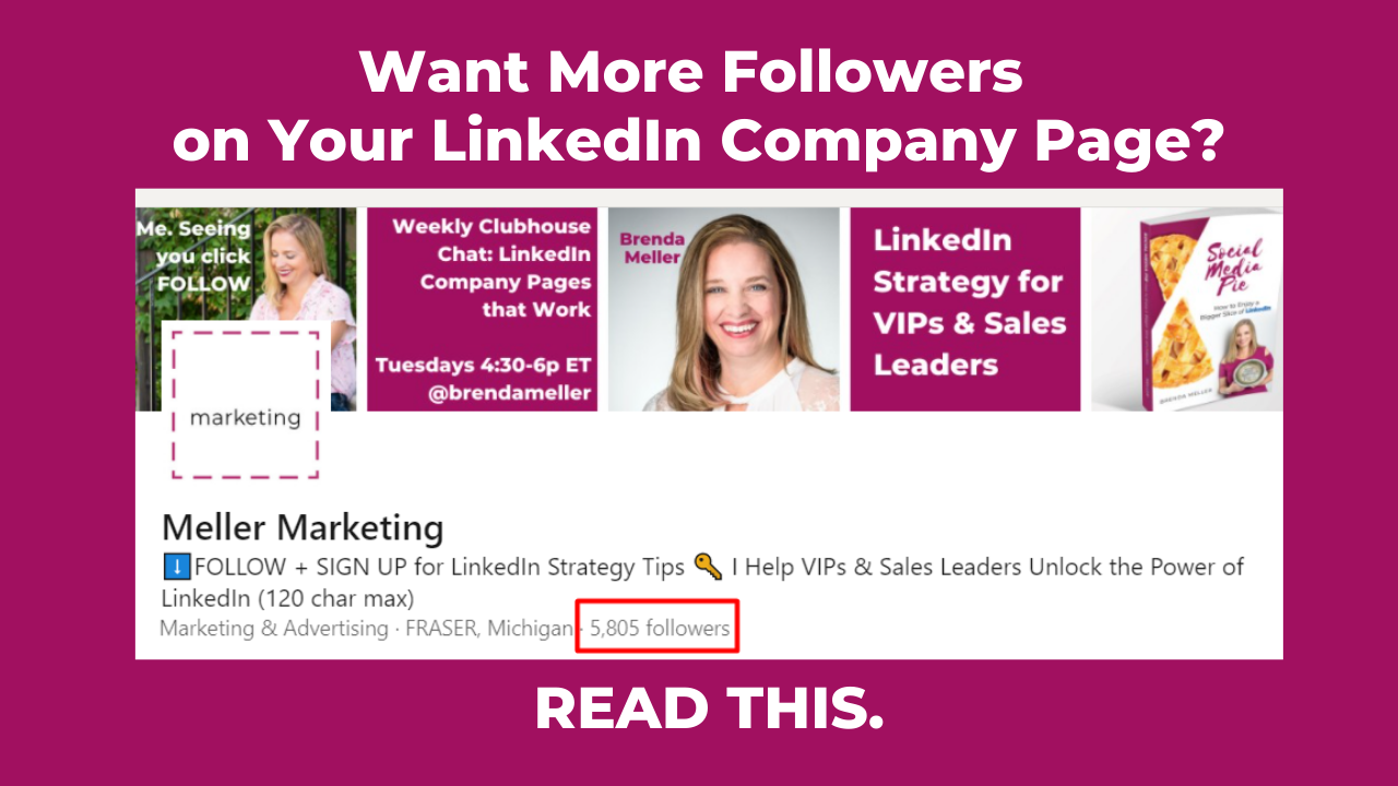 Want More Followers on Your LinkedIn Company Page? Brenda Meller