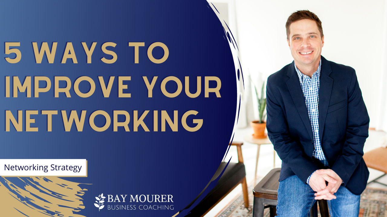 How to Improve Networking
