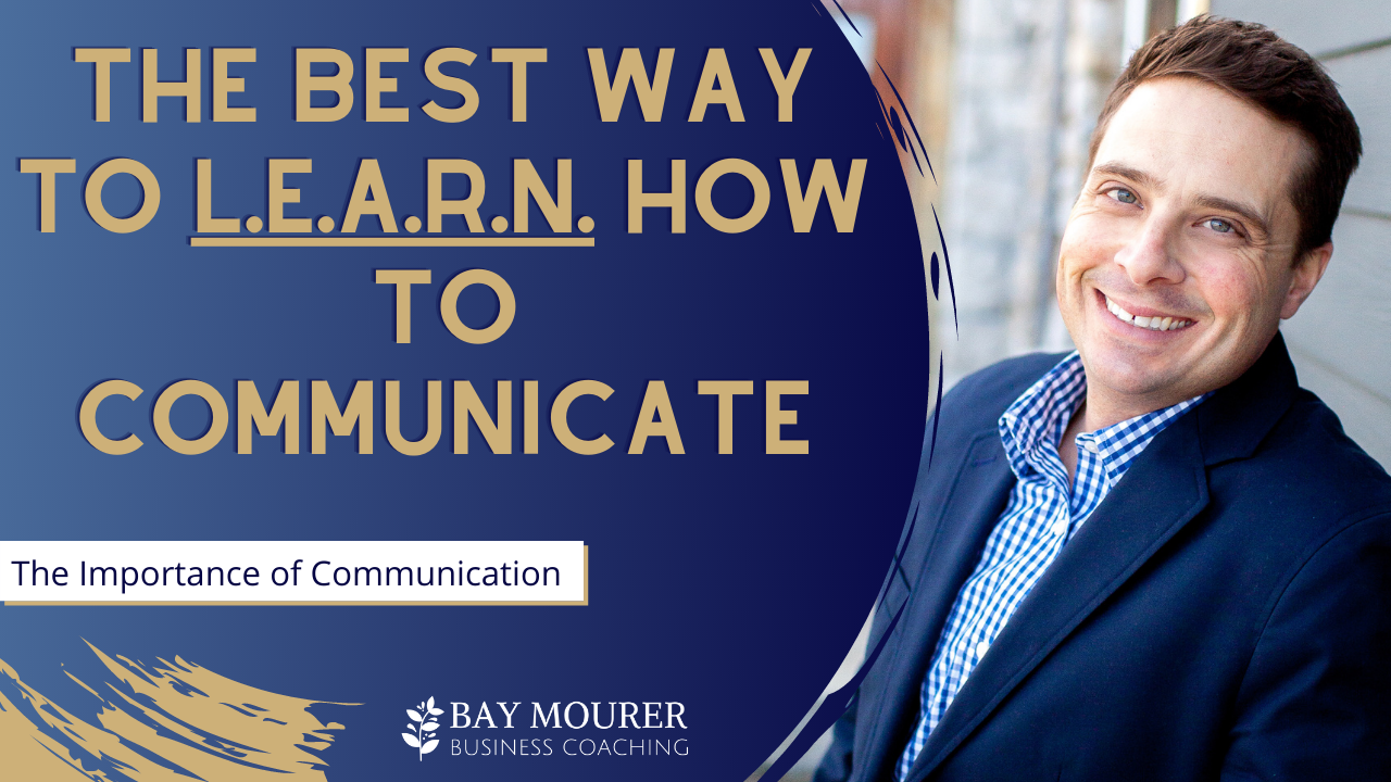 The best way to learn how to communicate with importance