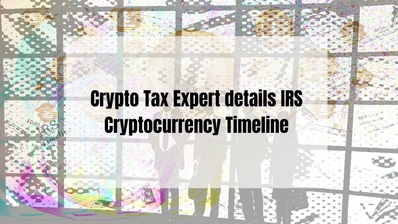 IRS Cryptocurrency Timeline