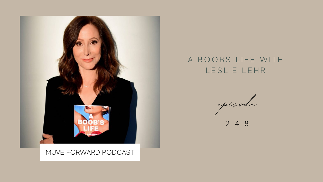 A Boobs Life with Leslie Lehr