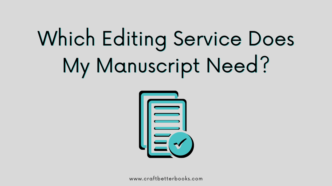Title picture: Which Editing Service Does My Manuscript Need?