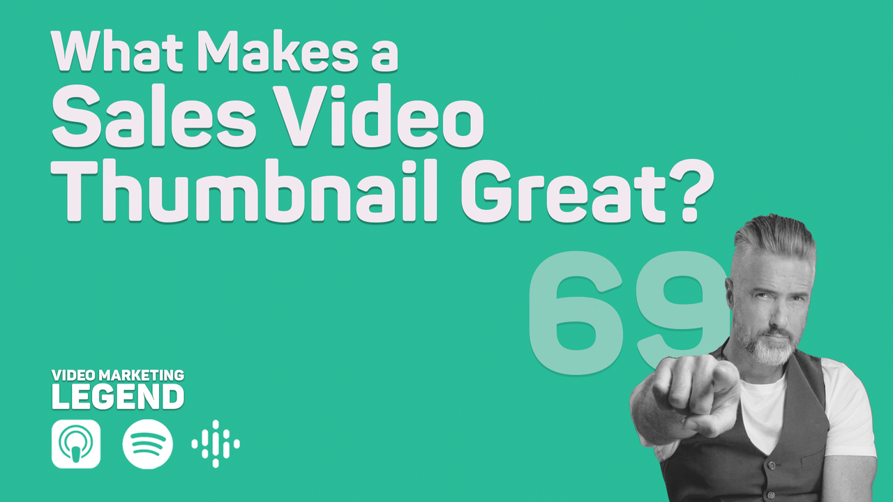 What Makes a Sales Video Thumbnail Great?
