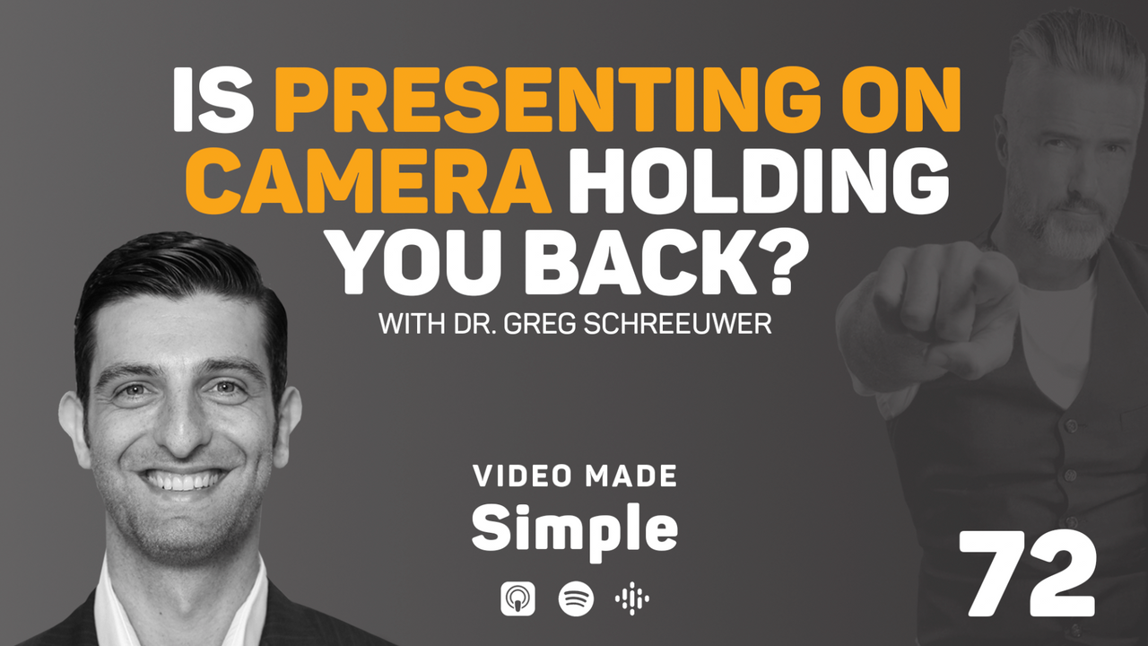 Is Presenting on Camera Holding You Back with Dr Greg Schreeuwer Part 1