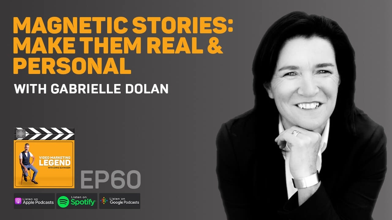 Magnetic Stories: Make Them Real & Personal with Gabrielle Dolan (Episode 60)