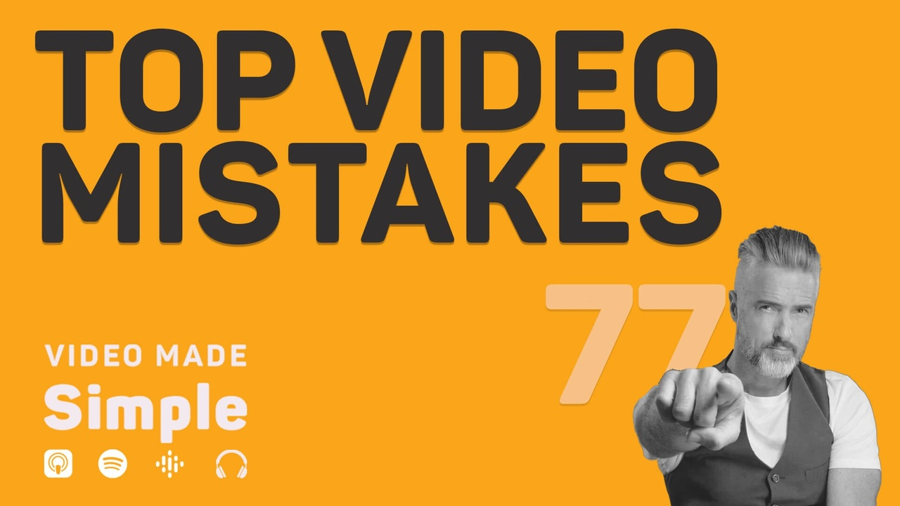 Top 5 Video Marketing Mistakes and How to Avoid Them