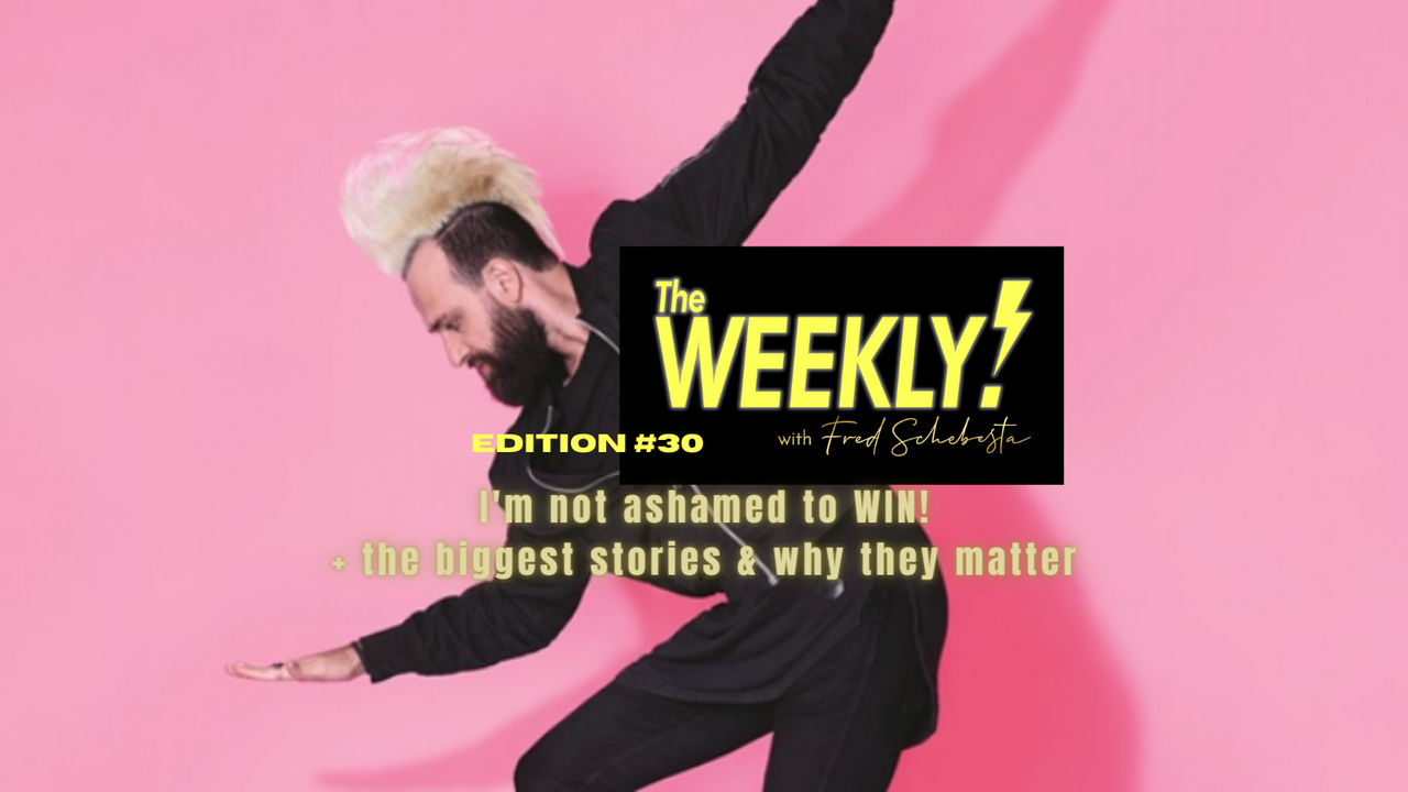 The Weekly with Fred Schebesta #30: Why I'm not ashamed to win