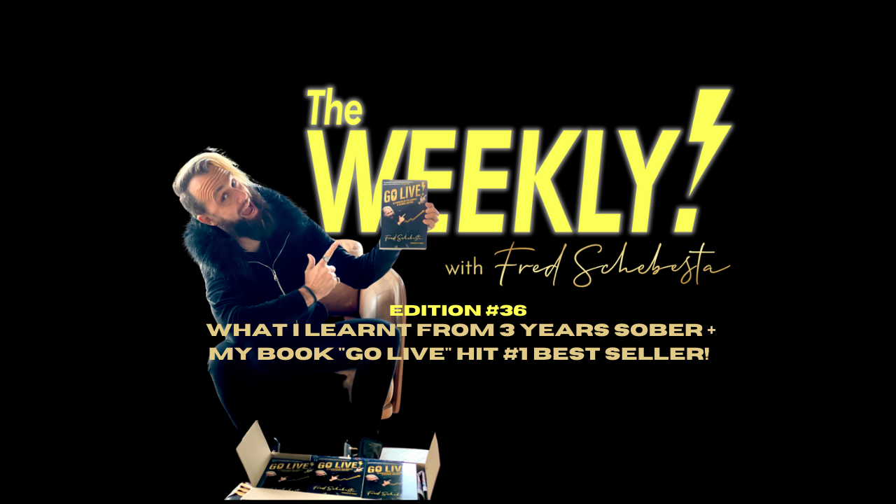 The Weekly with Fred Schebesta #36: What I learnt from 3 years sober
