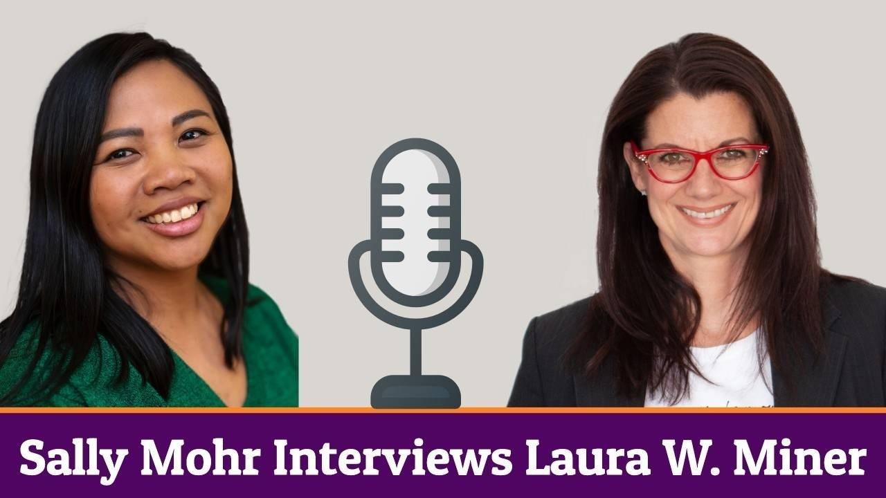 Sally Mohr Interviews Laura W. Miner about Leadership Development