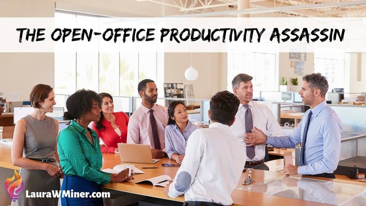 case study how to remain productive in an open-office environment