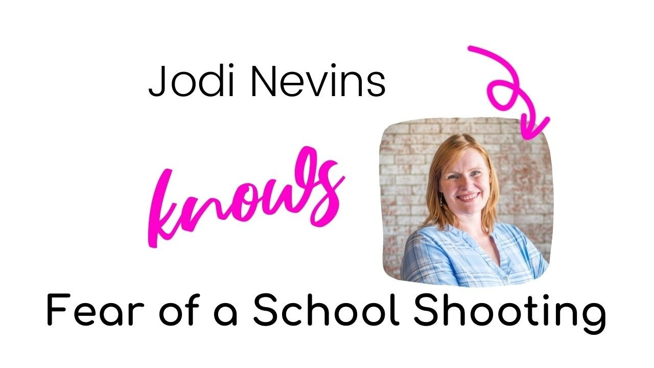 Jodi Nevins knows Fear of a School Shooting