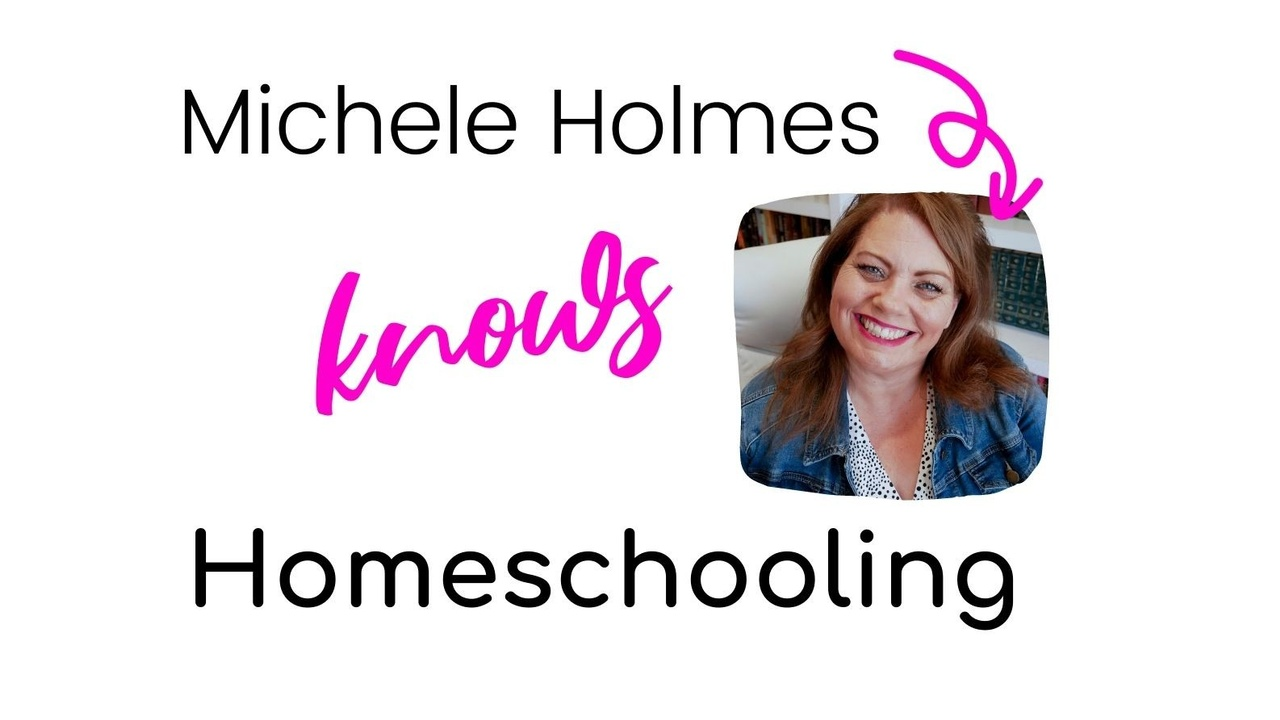 Michele Holmes knows Homeschooling