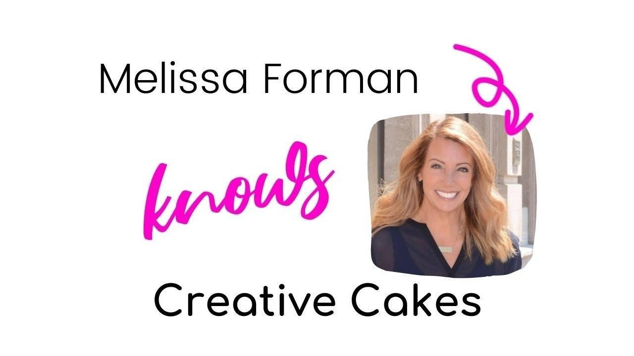 Melissa Forman on Creative Cakes