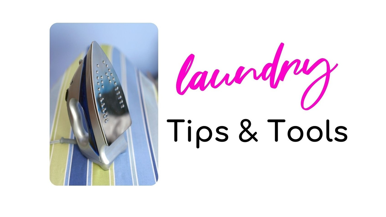 Laundry Tips and Tools