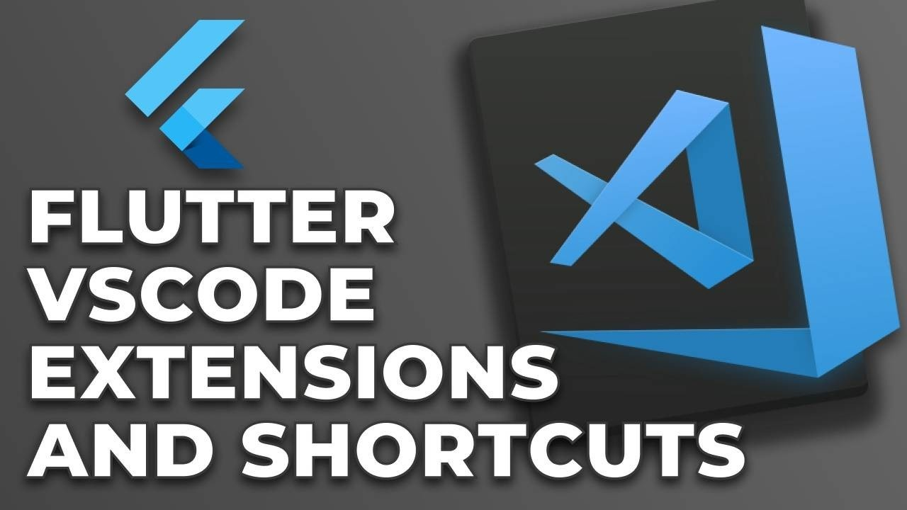 flutter_vscode_extensions_and_shortcuts