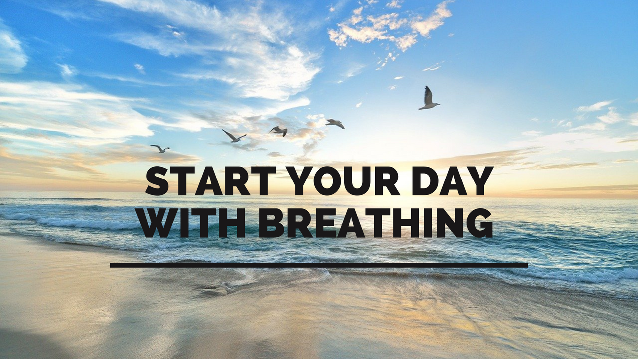 sunrise to start your day with breathing