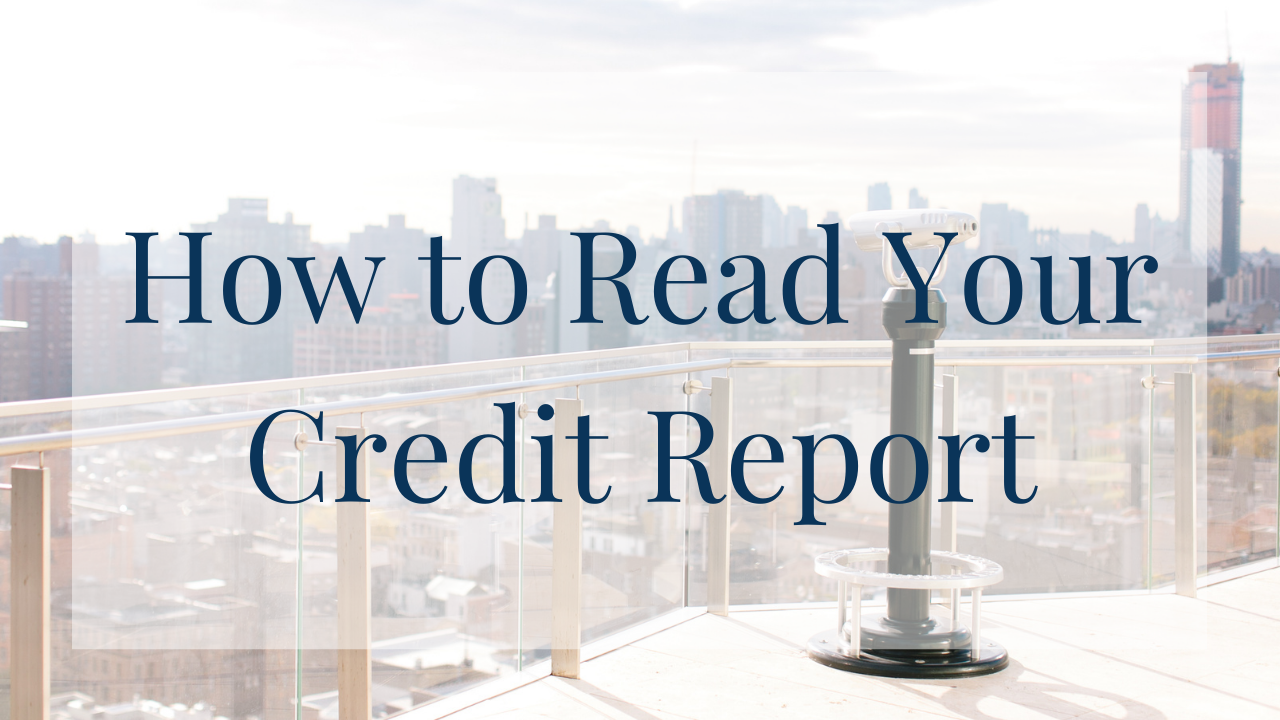 How to Ready Your Credit Report