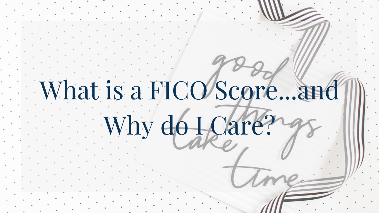 Blog post image for What is a FICO Score and why do I care. Black and white ribbon that says good things take time.