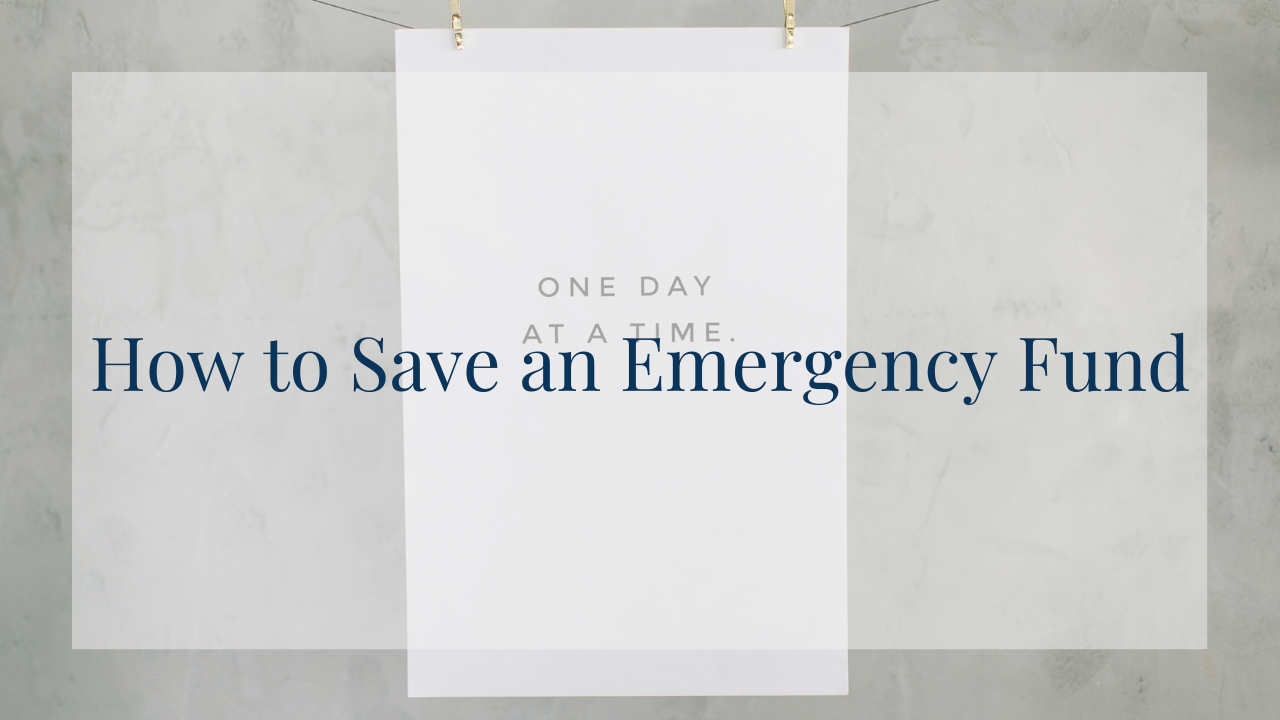 How to Save an Emergency Fund