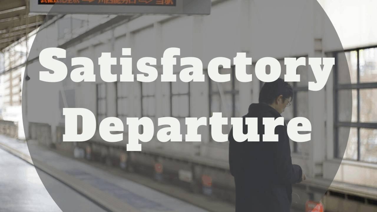Satisfactory Departure