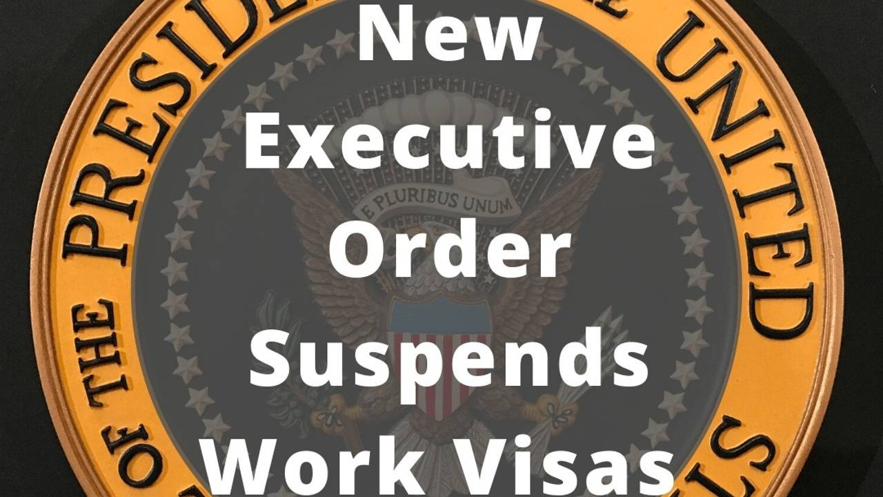 Trump EO_ work visas suspended