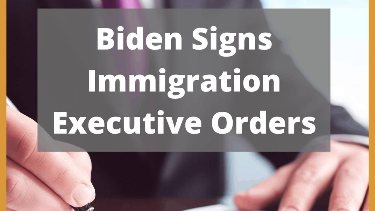 Biden's Executive Orders