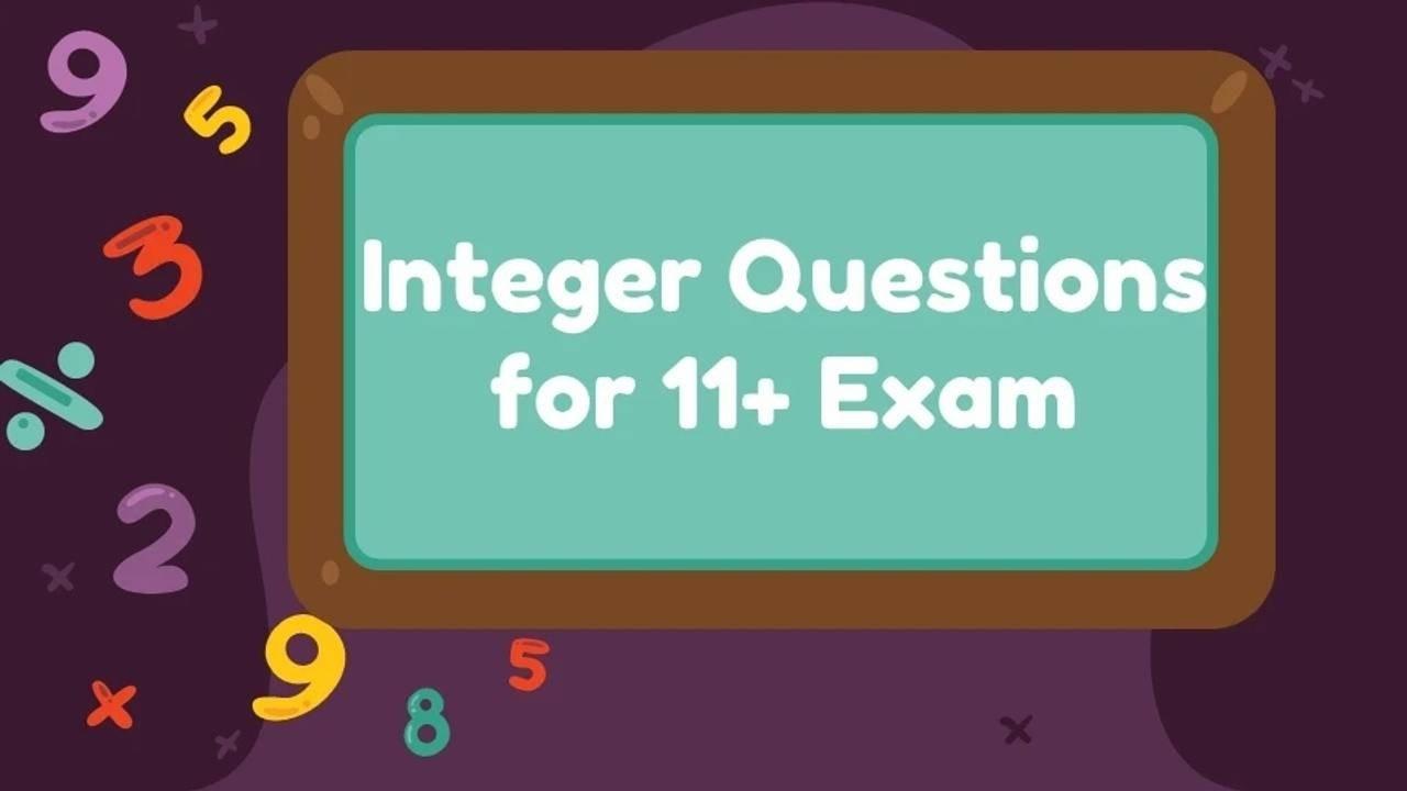 Integer Questions for 11 Exam