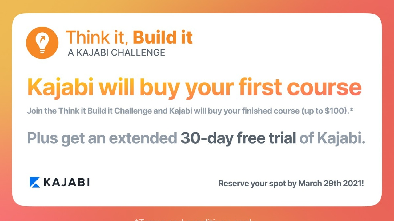Kajabi 30-day free trial Think It Build It challenge