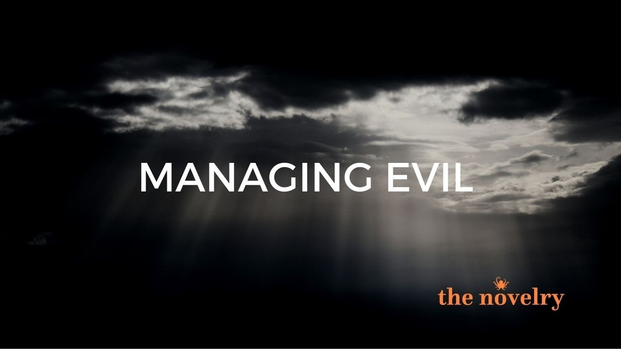 Managing Evil in Fiction