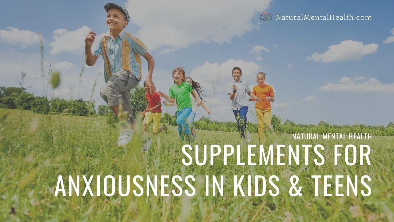 Stress and Anxiety Support Supplements for Kids and Teens