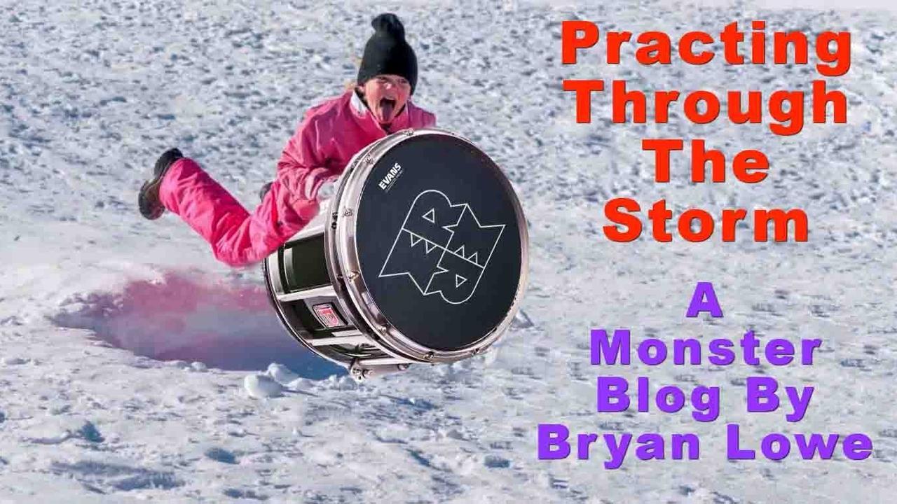 Bryan's Blog #8 | Practicing Through The Storm