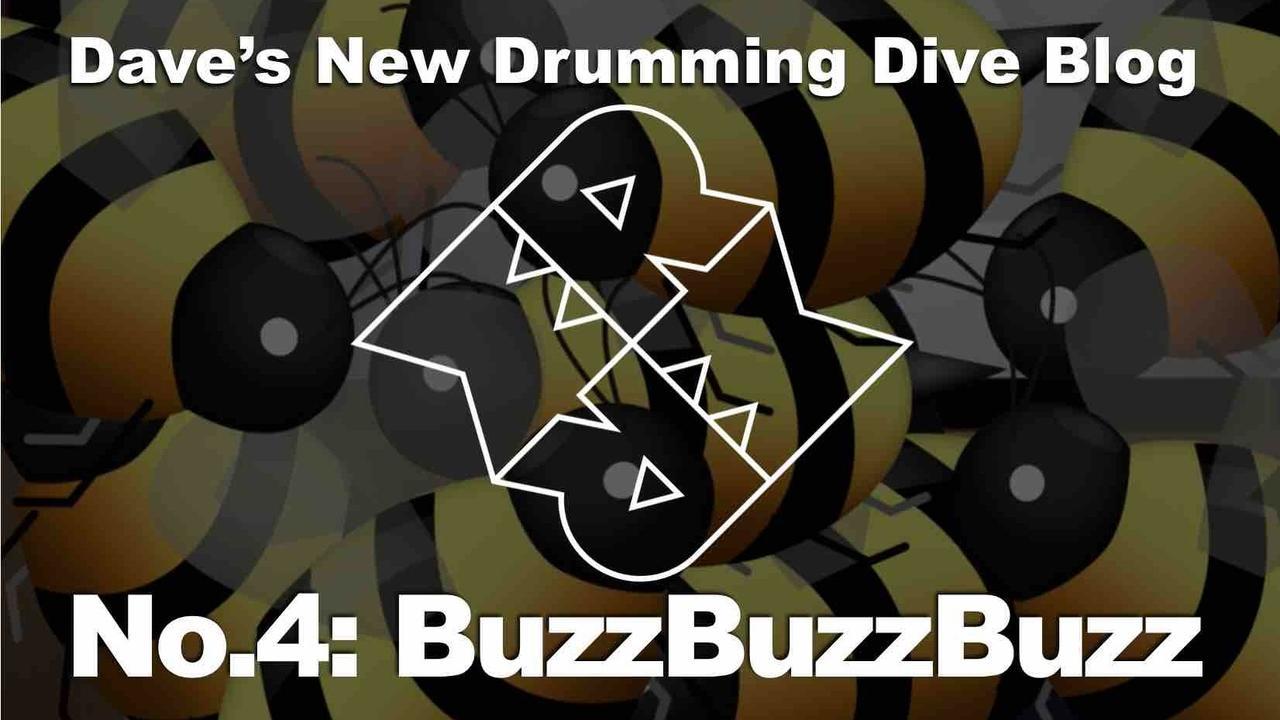 Dave's Blog | #4: BuzzBuzzBuzz