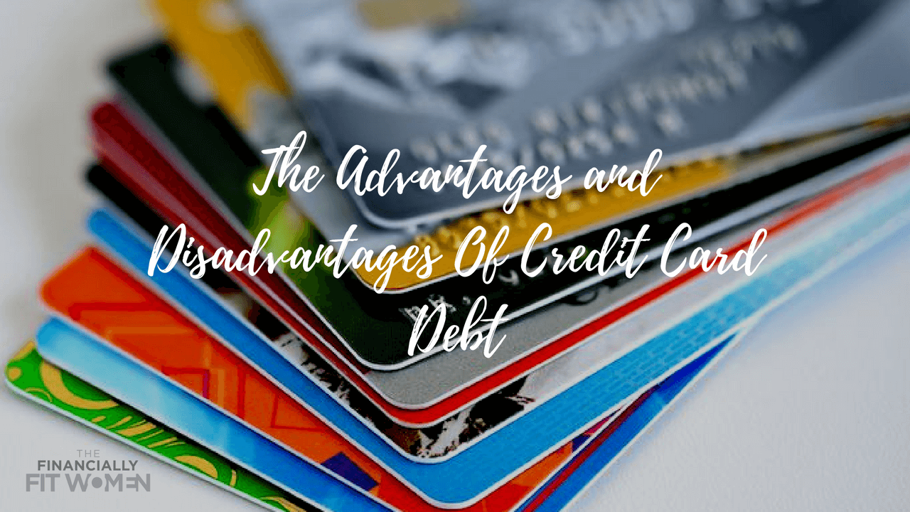 The Advantages and Disadvantages Of Having Credit Cards