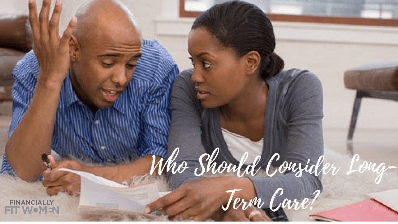 Who Should Consider Long-Term Care?