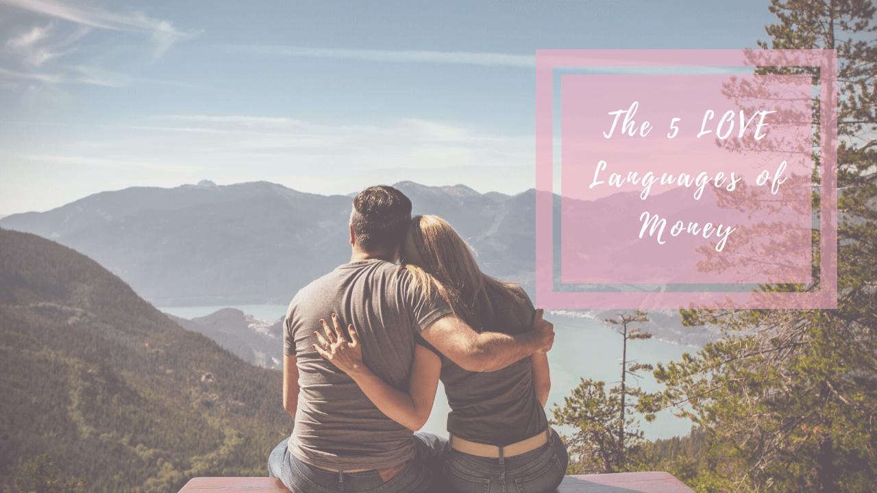 The 5 Love Languages of Money