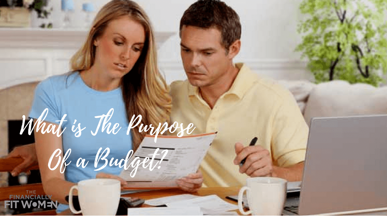 What Is The Purpose Of A Budget?