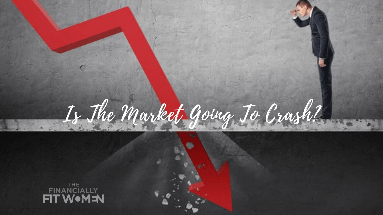 Is The Market Going To Crash?