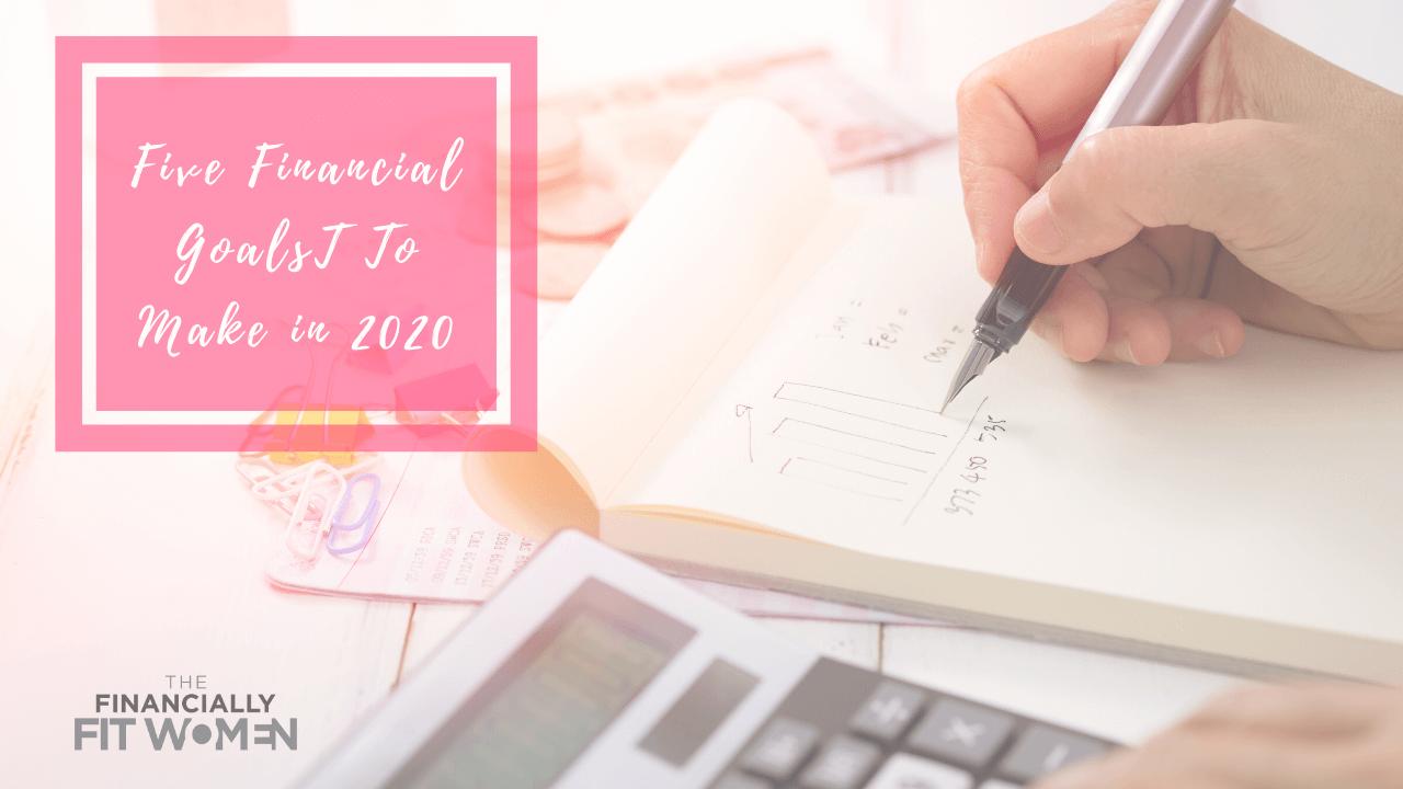Financial Goals To Make