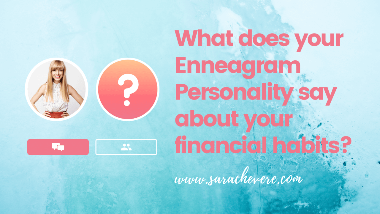 What does your Enneagram Personality say about your financial habits?