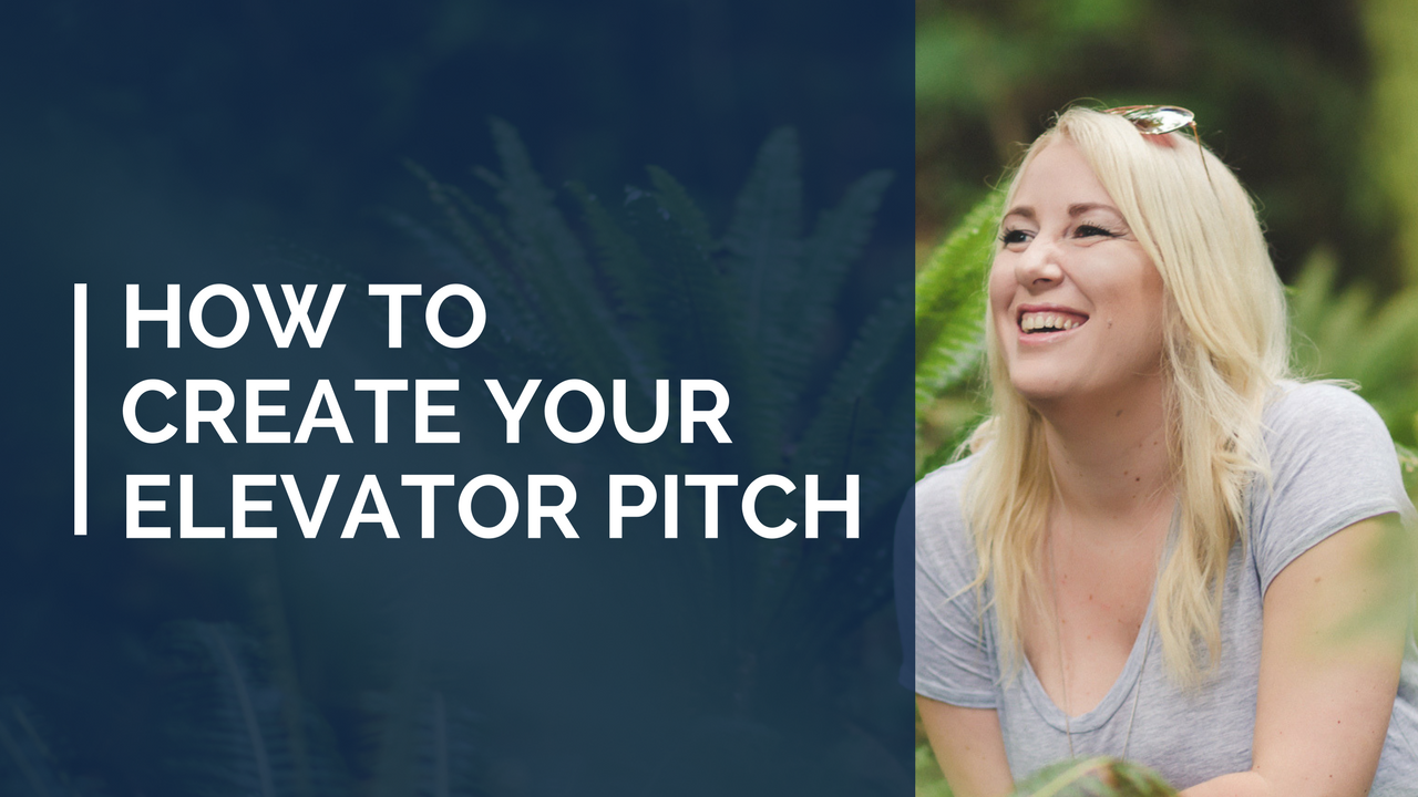 How To Create Your Elevator Pitch