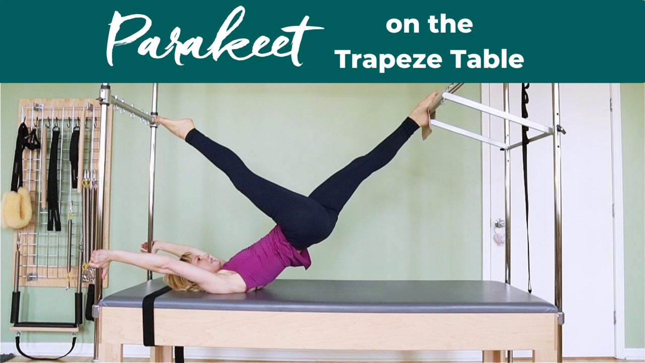 Parakeet on the Pilates Trapeze Table to Keep the Work in Your Glutes